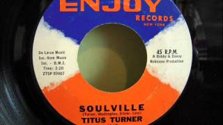 TITUS TURNER - SOULVILLE