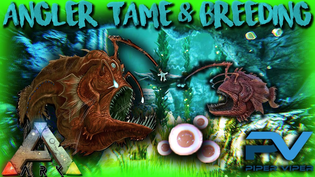 Ark taming breeding angler fish illuminating the love for Angler fish ark