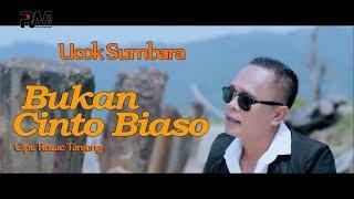UCOK SUMBARA - BUKAN CINTO BIASO