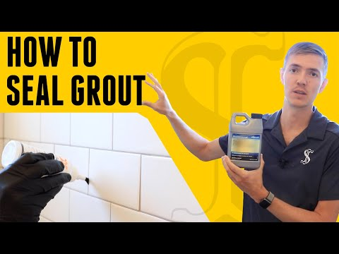 How To Seal Grout - DIY for Beginners
