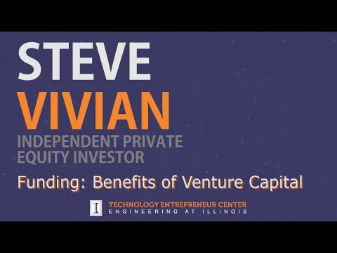 Steve Vivian - Funding: Benefits of Venture Capital