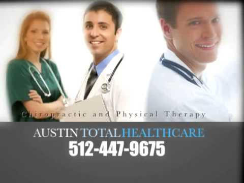 Chiropractors Austin TX ~ Physical Therapists In Austin ~ Austin Total Healthcare