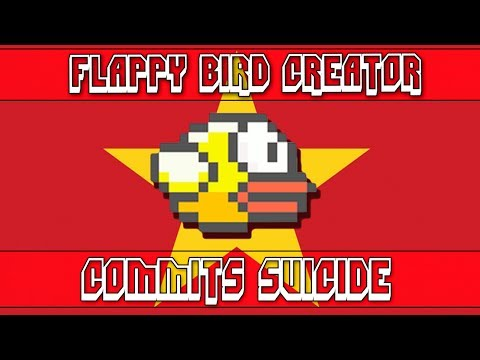 Creator of Flappy Bird Commits Suicide......Or Really