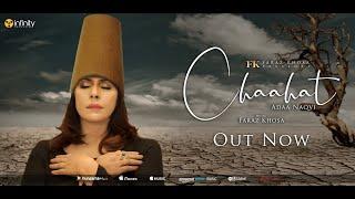 CHAAHAT by Adaa Naqvi | Faraz Khosa | 4K