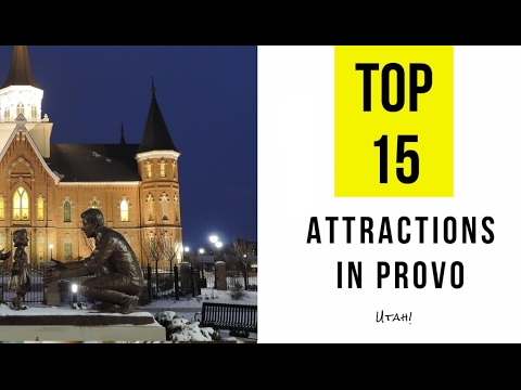 Top 15. Best Tourist Attractions in Provo - Utah
