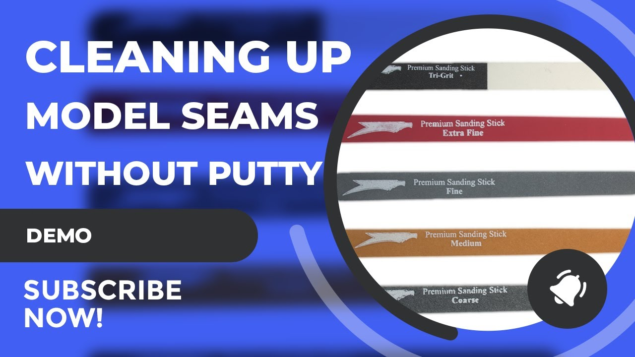 Cleaning Model Seams Without Using Putty