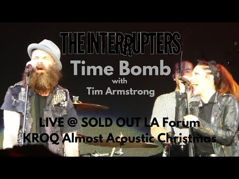 The Interrupters - Time Bomb (Rancid) w Tim Armstrong LIVE @ KROQ Almost Acoustic Christmas 2018
