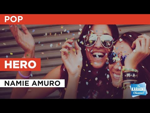 Hero : Namie Amuro | Karaoke with Lyrics