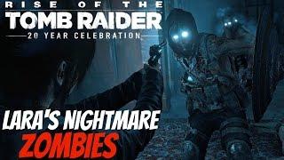 Rise of The Tomb Raider (PS4) - LARA'S NIGHTMARE Gameplay Walkthrough ZOMBIES Full Game