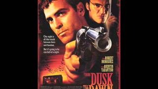 From Dusk Till Dawn Soundtrack - Tito & Tarantula - After Dark