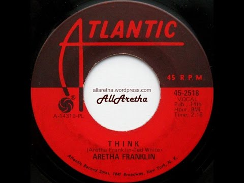 "Aretha Franklin - Think / You Send Me - 7"" - 1968"