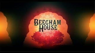 Beecham House - A First Look