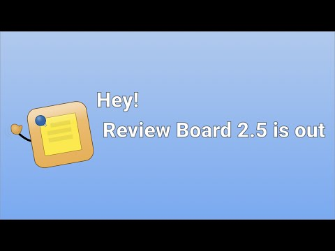 Review Board 2.5 is here!