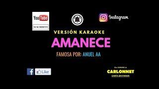 Amanece - Anuel AA (Karaoke)