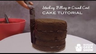 How To Stack Fill & Crumb Coat Cakes Tutorial