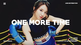 TWICE (트와이스) - One More Time | Line Distribution