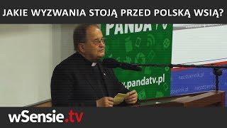 """Konferencja naukowa """"Wieś - Rok później"""". Jakie wyzwania stoją przed polską wsią?"""