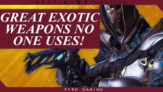 Destiny 2: The 5 Most Underrated Exotic Weapons! (Great Exotics No One Uses)