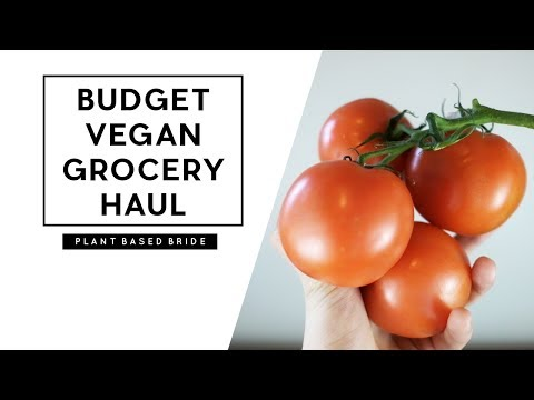 Vegan Grocery Haul On A Budget + Top Tips For Saving Money