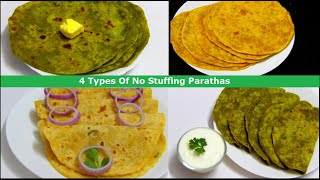 4 Types Of Without Stuffing Parathas | 4 प्रकार की बीना पुर के पराठा | Indian Easy & Quick Parathas