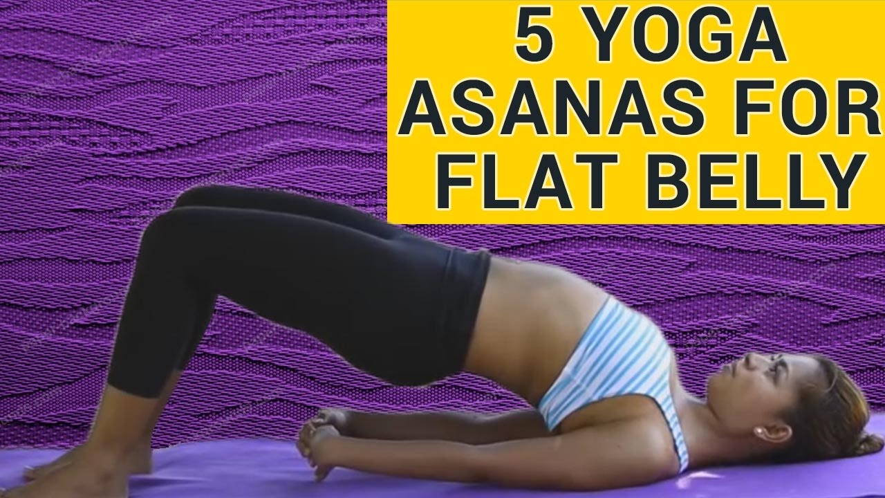 5 Simple Yoga Asanas To Reduce Belly Fat In 1 Week Best Yoga Poses To Lose Belly Fat Look Slim