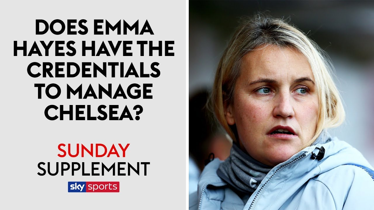 Does Emma Hayes have what it takes to manage Chelsea's mens team?   Sunday Supplement