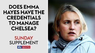 Does Emma Hayes have what it takes to manage Chelsea's mens team? | Sunday Supplement