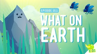 What On Earth: Crash Course Kids #10.1
