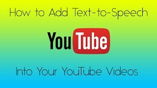 How to Add Text-to-Speech into your YouTube Videos