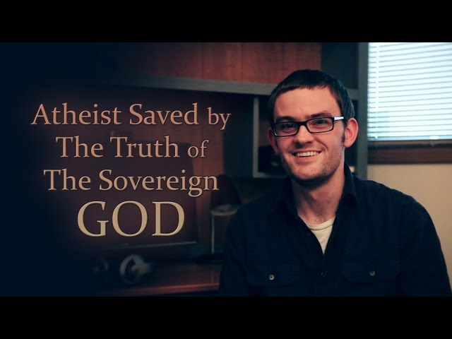 Atheist Saved by The Truth of The Sovereign God, Christ Jesus.
