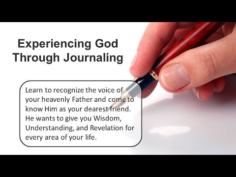 Experiencing God Through Journaling with Joseph Peck