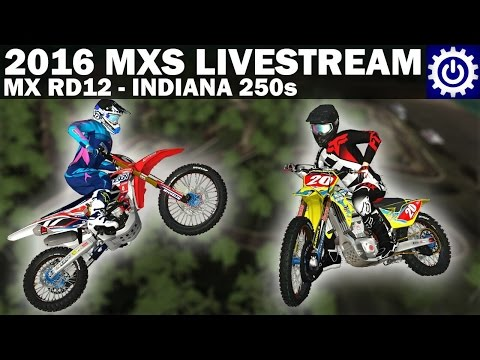 MX Simulator - 2016 Indiana 250s Livestream