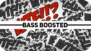Contraband x AMF - WTF! --BASS BOOSTED--