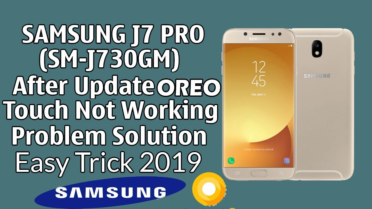 Samsung J7 PRO (SM-J730GM) After Oreo Update Touch Not Working Problem  Solution