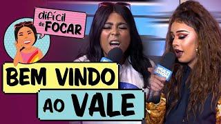 Difícil de Focar com Blogueirinha feat. Gloria Groove | Bem-Vindos Ao Vale | Humor Multishow