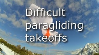 Crazy paragliding takeoff compilation | Hike&Fly with an EN D