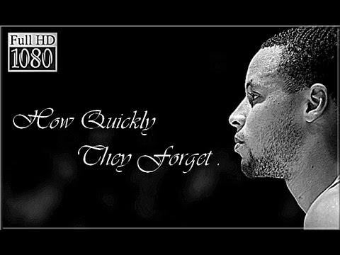 """How Quickly they Forget"" – Stephen Curry Motivational Mix"