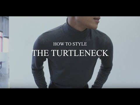 The Turtleneck   Styling