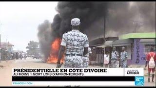 Présidentielle en Côte d'Ivoire - Au moins 1 mort lors d'affrontements - AFRIQUE
