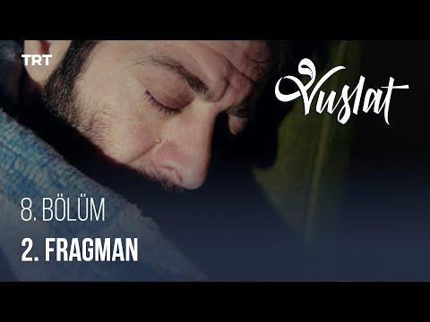 Vuslat 8. Bölüm 2. Fragman