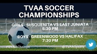 TVAA Boys Soccer Championship Halifax vs Greenwood