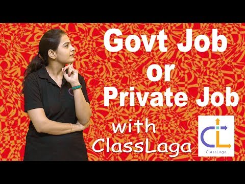 GOVT SECTOR VS PRIVATE SECTOR | WHICH ONE TO CHOOSE | CAREER COMPARISON