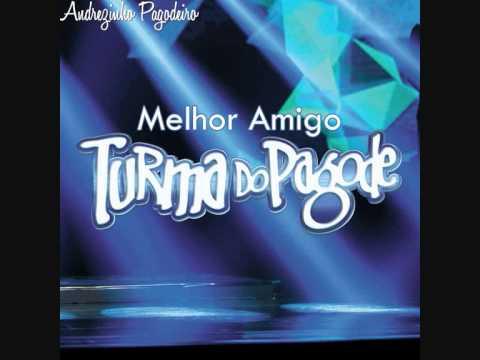 Turma do Pagode - Melhor Amigo (Audio Oficial)   DVD 2014