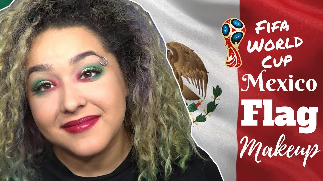Mexican Flag Inspired Makeup Tutorial -FIFA World Cup ...