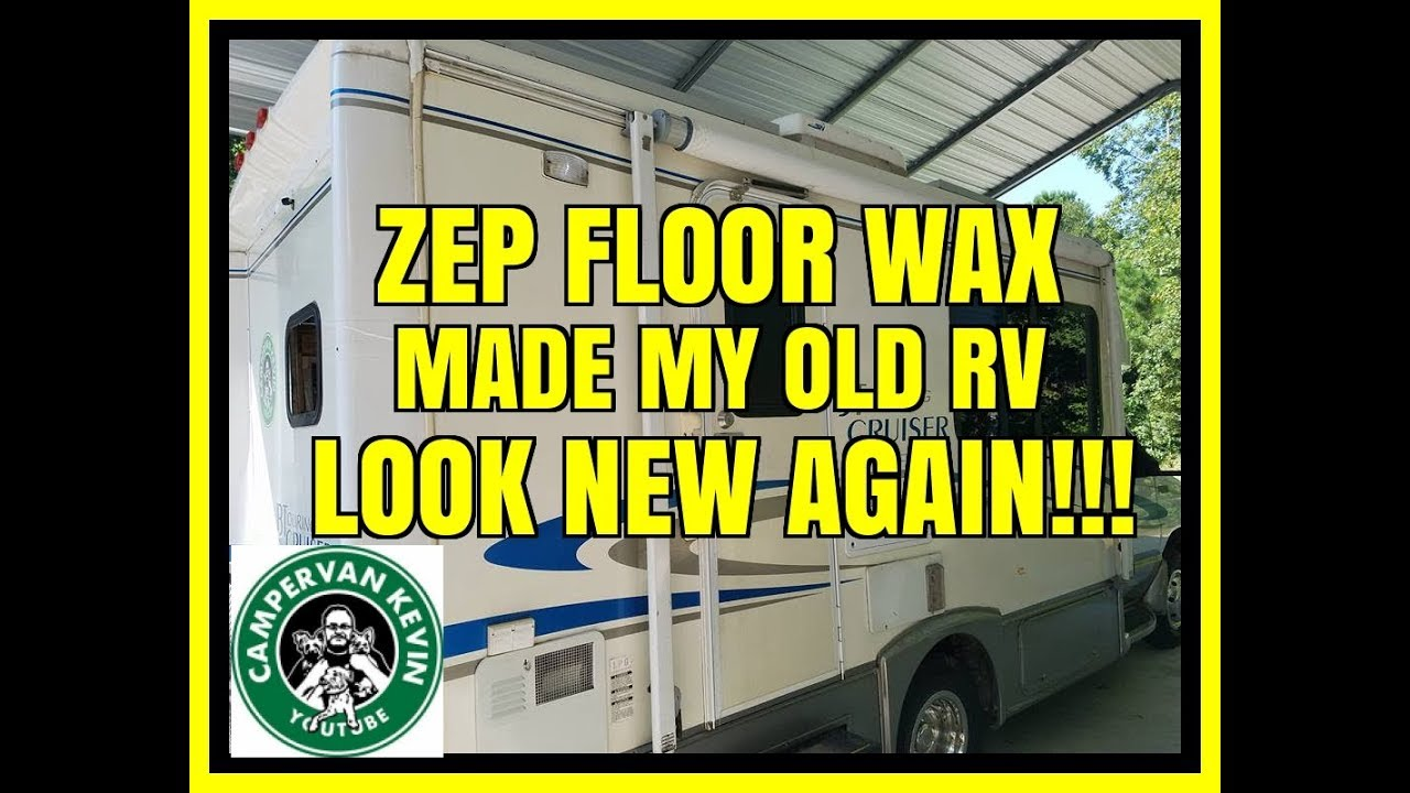Zep Floor Wax On Rv Floor Matttroy
