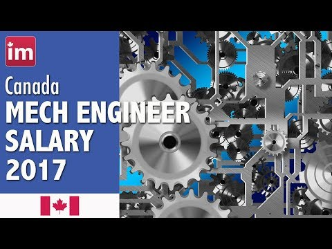 Mechanical Engineer Salary in Canada - Jobs in Canada 2017