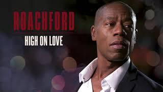 Roachford - High on Love (Official Audio)