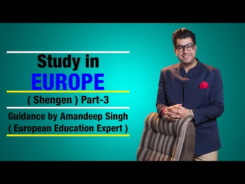 Study in Europe (Schengen) Part- 3  Guidance by Amandeep Singh ( European Education Expert )
