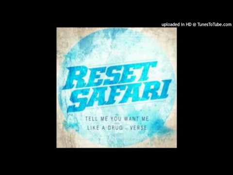 Reset Safari - Tell Me You Want Me (Original Mix)