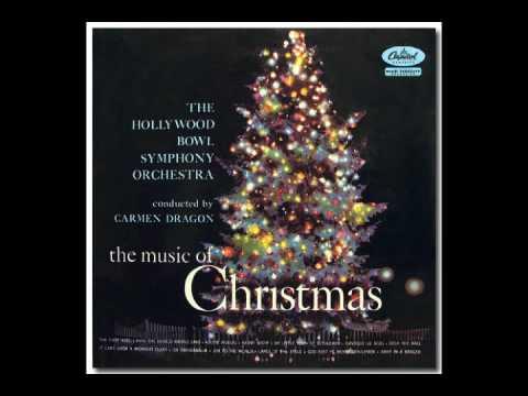 Carmen Dragon & Hollywood Bowl Symphony Orchestra - Deck the Halls ...